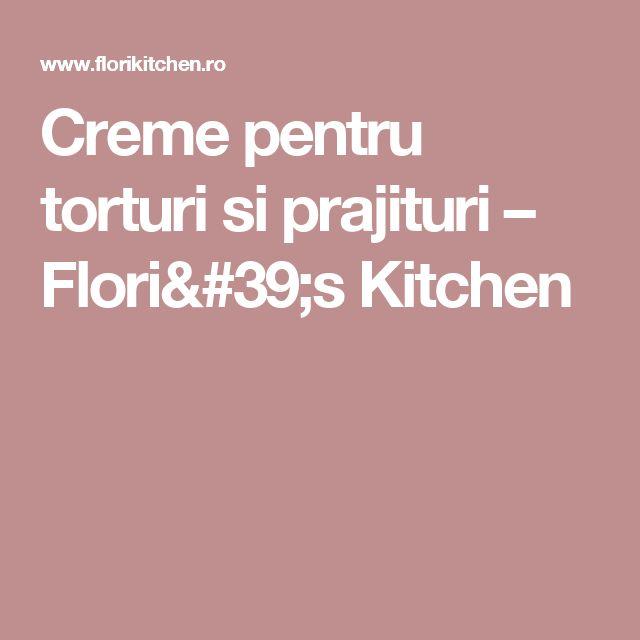 Creme pentru torturi si prajituri – Flori's Kitchen