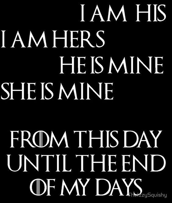 I am his.  I am hers He is mine.  She is mine.  From this day until the end of my days. @emmasusanno #TrueLoveisForever