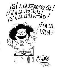 "Mafalda: ""Yes to Democracy, Justice, Freedom! Yes to Life!"""