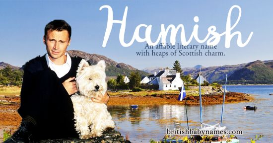 """In 1976, E.G. Withycombe said of Hamish: """"The use of this pseudo-Gaelic form is to be discouraged.""""  I couldn't disagree more!"""