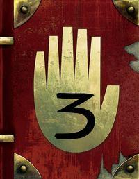 Gravity Falls: Journal 3 - Gravity Falls Wiki - Wikia