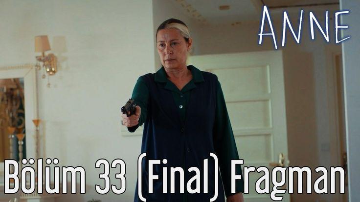 Anne 33.Bölüm Final Fragmanı izle