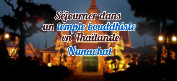 Mon séjour dans un temple bouddhiste en Thaïlande