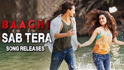 Sab Tera song. Baaghi movie. An amazing song i heard evr !