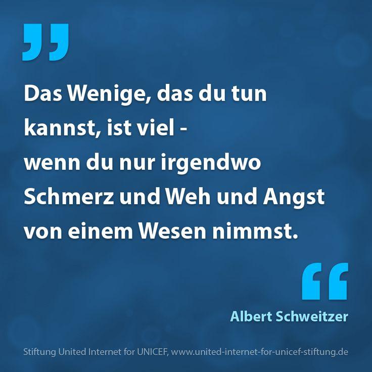 Zitat von Albert Schweitzer | © United Internet for UNICEF