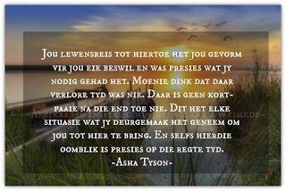 Afrikaanse Inspirerende Gedagtes & Wyshede: Jou lewensreis tot hiertoe het jou gevorm vir jou ...