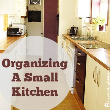 A Typical English Home: How To Organize A Small Kitchen