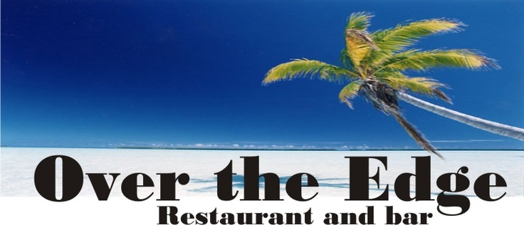 Over The Edge Resteraunt, Grand Cayman Island...Eat the Local Cuisine