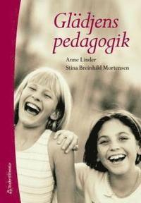 Glädjens pedagogik (häftad)