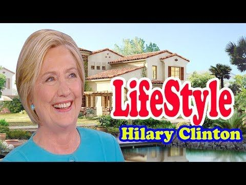 Hillary Clinton Income, Cars, Houses, Luxurious Lifestyle,Biography 2017