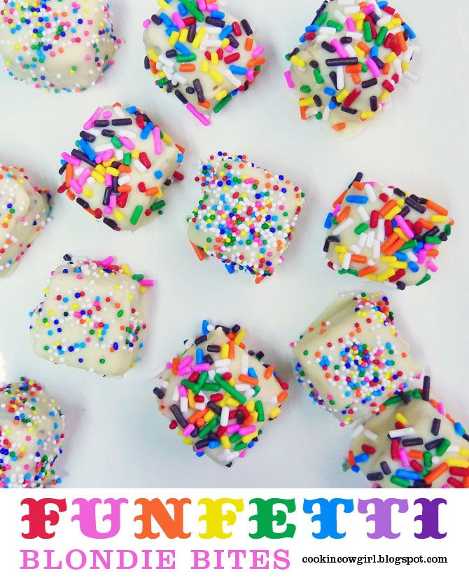 Rainbow Party: Funfetti Blondie Bites (only I am going to use marshmallow pops dipped in white chocolate, then in sprinkles).