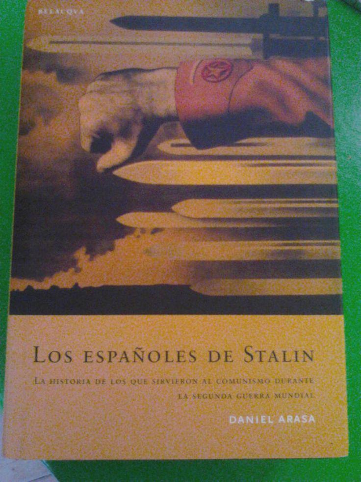 Libro LOS ESPAÑOLES DE STALIN (DANIEL ARASA)