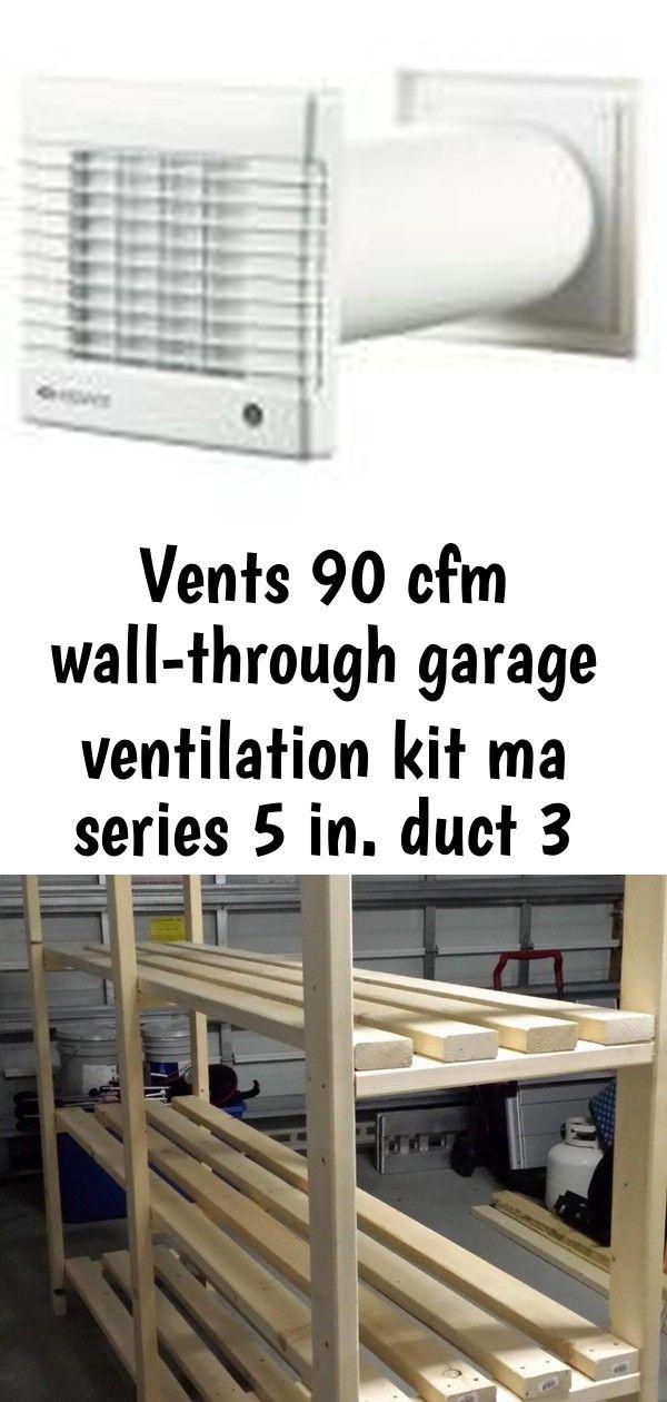 Vents 90 Cfm Wall Through Garage Ventilation Kit Ma Series 5 In Duct 3 Shelf Design Garage Ventilation Garage Shelving Units