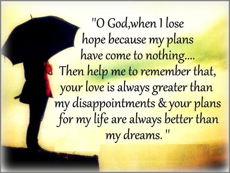 O God, When I Lose Hope Because My Plans Have Come To