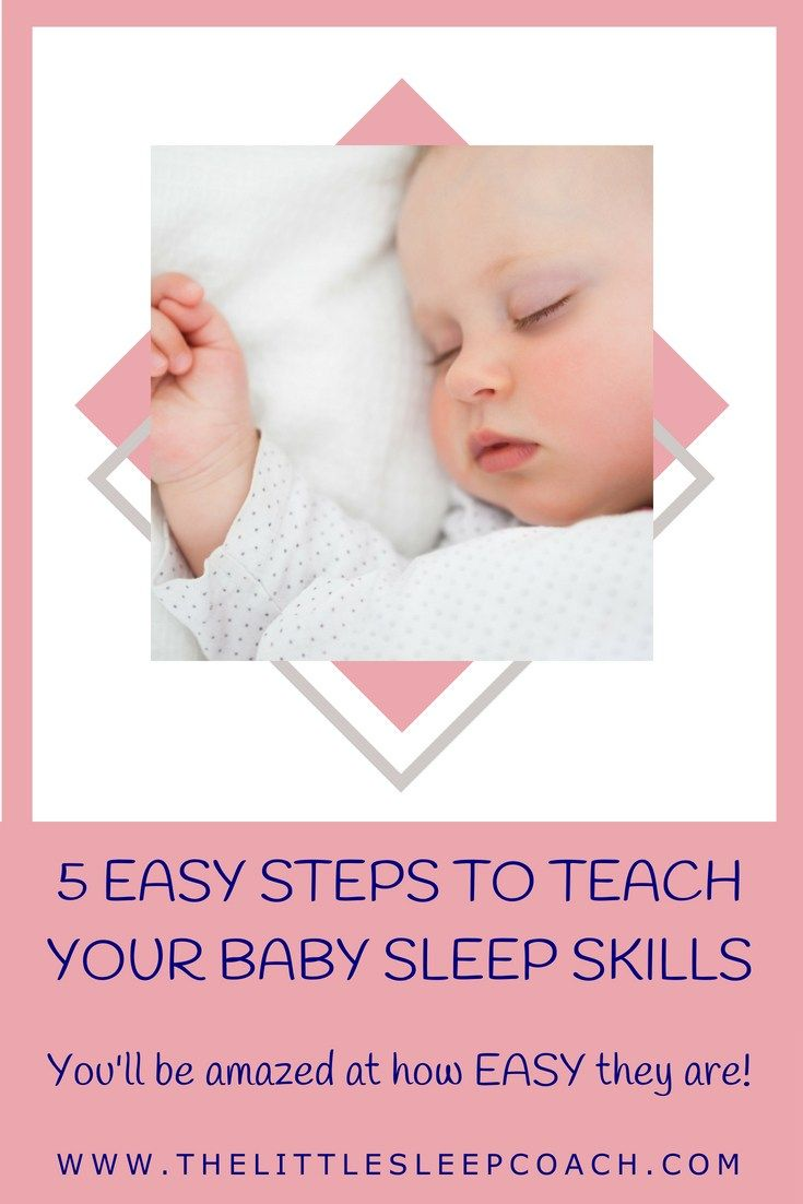 5 Easy Steps To Teach Your Baby Sleep Skills Gentle Holistic Infant Sleep Coach Offering Support To Families With Babies Toddlers To Promote Quality Sleep
