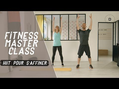 HIIT pour s'affiner (25 min) - Fitness Master Class - YouTube