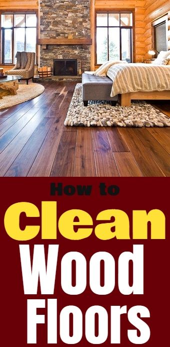 How To Properly Clean Your Wood Floors Cleaning Cleaningtips Cleaninghacks Homehacks Home Hometips Homemade