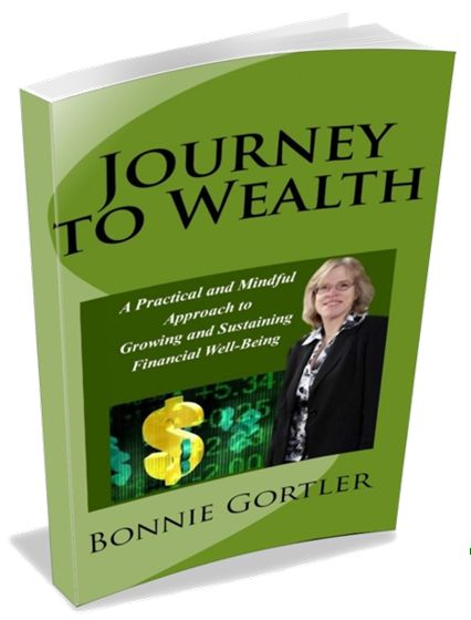 """Welcome to my 7 day event highlighted on my blog, BonnieGortler.com! The theme is – """"To More Wealth and Well-Being"""", where you will learn over the next 7 days how to make wealth and well-being yours now and forevermore. … Read more"""