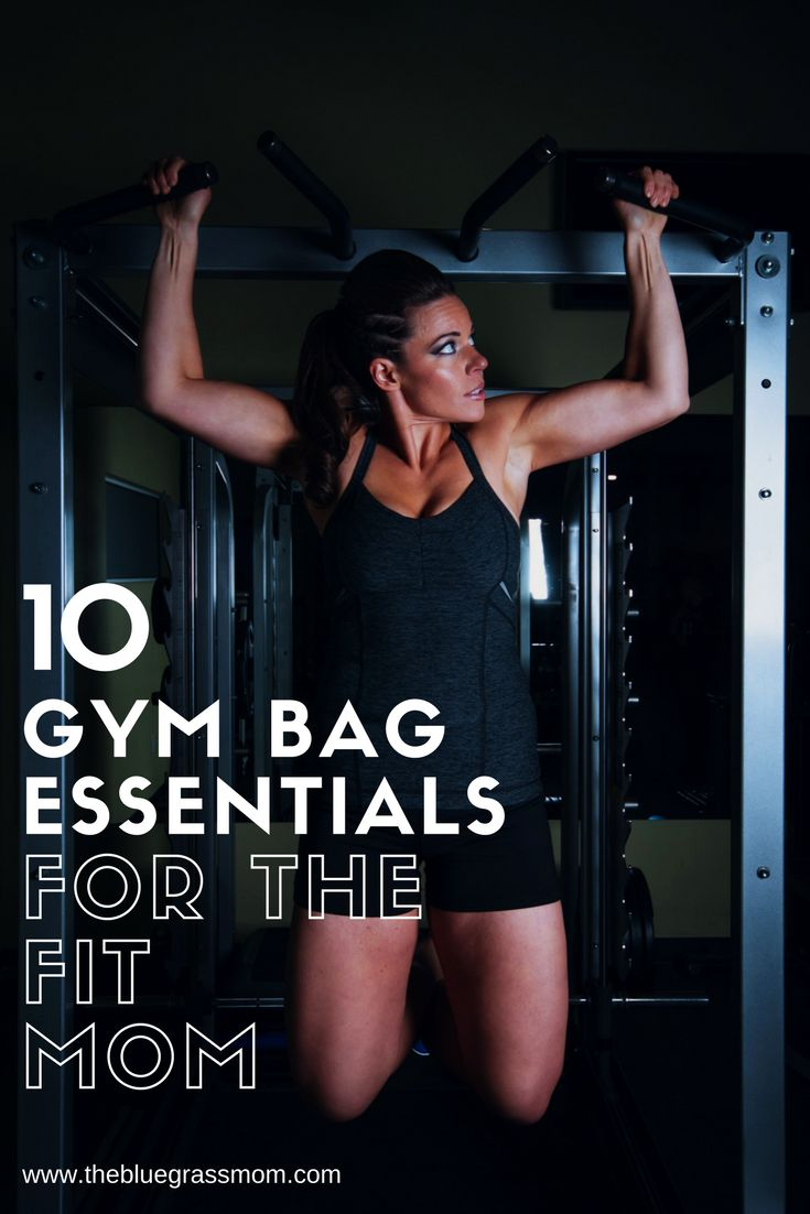 10 gym bag essentials for the fit mom ready to get back in shape
