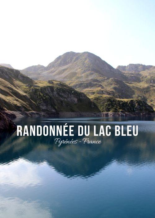 Randonnée du Lac Bleu - Pyrénées, France   www.thetravellingshed.com #france #montagne #lac #pyrénées