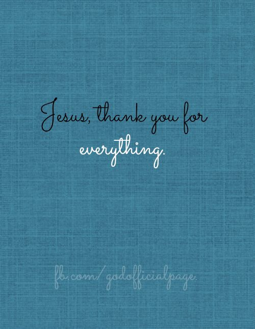 Thank You Jesus for everything https://www.facebook.com/photo.php?fbid=430316950395811
