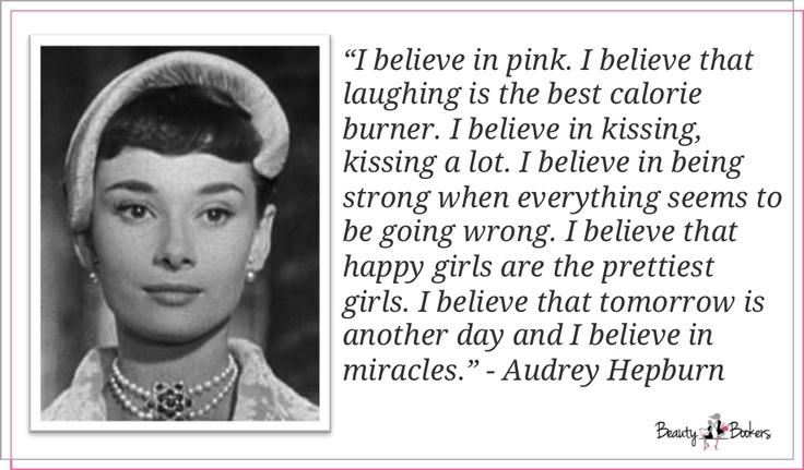 Beauty Audrey Hepburn | I believe in pink, Inspirational ...