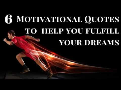 6 Motivational Quotes to help you fulfill your dreams. . . . . #Video
