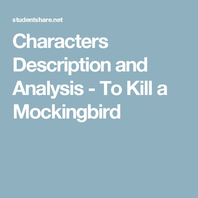 an analysis of major characters in to kill a mockingbird by harper lee 29-11-2017 an analysis of major characters in to kill a mockingbird by harper lee part of a free study guide by bookrags the to kill a mockingbird study guide contains a biography of.