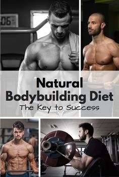 What is a natural bodybuilding diet? This nutritional plan will give you the key to your bodybuilding success