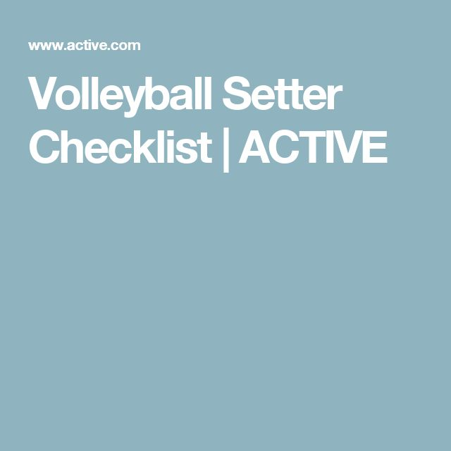 Volleyball Setter Checklist | ACTIVE