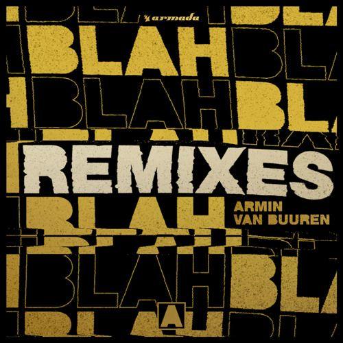 Armin van Buuren - Blah Blah Blah (Bassjackers Remix) by