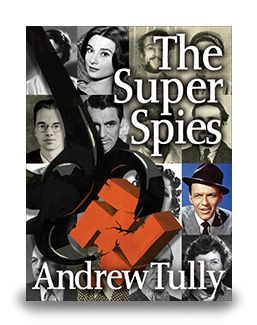 Post WW II story of spy organizations more powerful and more secret than the CIA as told by one of Washington's most knowledgeable journalists. A keen and comprehensive disclosure of the inner sanctum of American espionage as it was sixty years ago.  Now in eBook $7.99 http://enetpress.com/books/The_Super_Spies.html