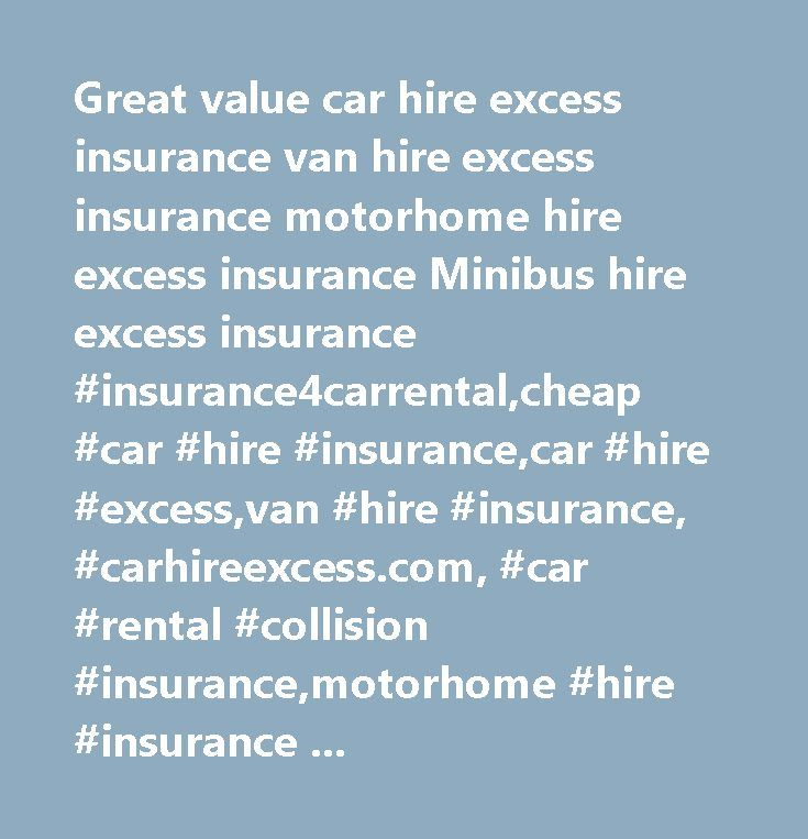 Great value car hire excess insurance van hire excess insurance motorhome hire excess insurance Minibus hire excess insurance #insurance4carrental,cheap #car #hire #insurance,car #hire #excess,van #hire #insurance, #carhireexcess.com, #car #rental #collision #insurance,motorhome #hire #insurance #cheap #car #hire #excess #insurance, #hire #car #insurance #abroad,rental #car #insurance,car #rental #excess, #cheap #car #insurance, #car #rental #insurance, #van #hire #excess #insurance…
