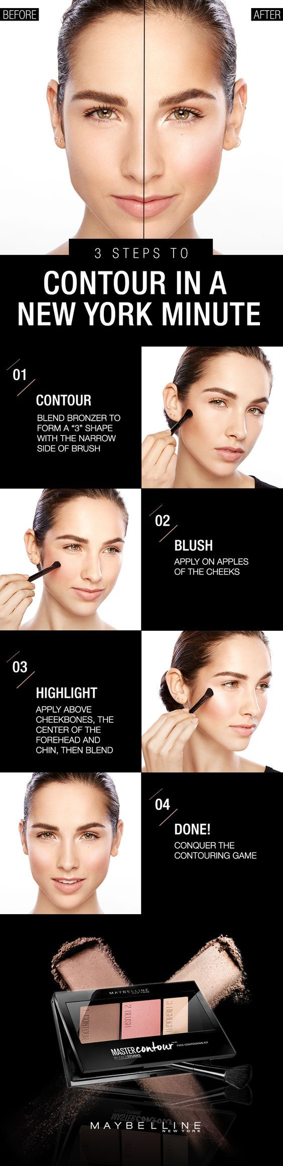"""Contour and Highlight with ease with the Maybelline's Master Contour Face Contouring Kit. It is the easiest way to conquer the day, New York style. Step 1: Start with the bronzer and form a """"3"""" shape along the hairline, under the cheekbones and finish at the jawline. Step 2: Apply blush on apples of the cheeks. Step 3: Use the brush to highlight above cheekbones, the center of the forehead, the bridge of nose and the chin. Blend well and done. Click through for more contouring and…"""