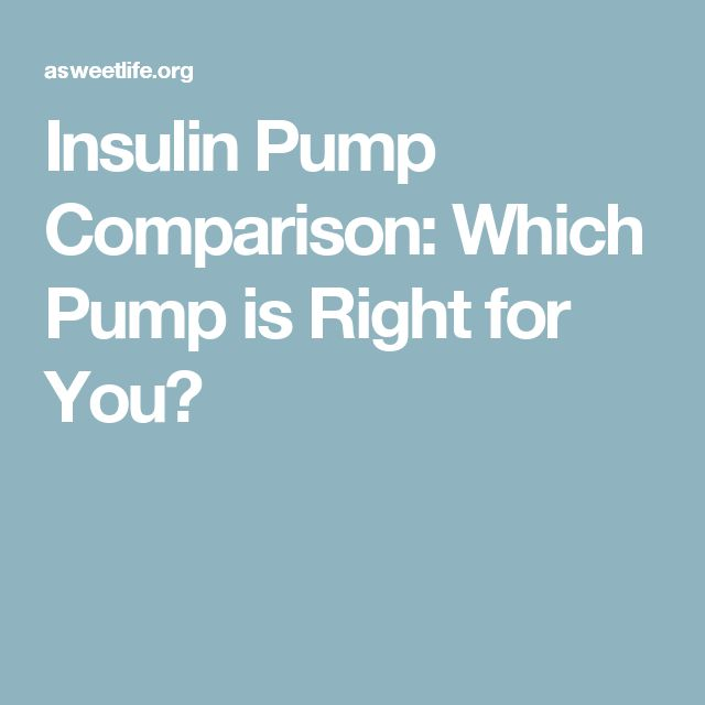 Insulin Pump Comparison: Which Pump is Right for You?