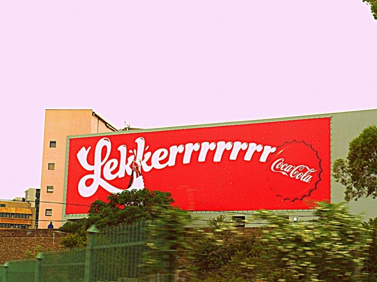 Coca-Cola | Lekerrrrrrr | Billboard | Advert | South Africa