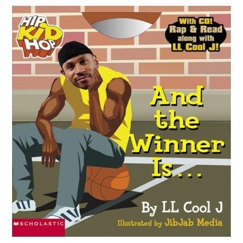 """""""And The Winner Is..."""" Ll Cool J,Jib Jab Media: 9780439389112: Amazon.com: Books"""