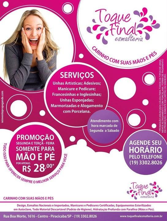 Toque Final Esmalteria - Piracicaba/SP
