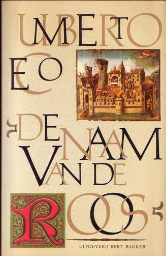 33/53 De naam van de roos - Umberto Eco - na 31 jaar weer een herlezen. Dit boek is de bakermat van de historische roman. Je kan dit boek op vele manieren lezen. Ook na al die tijd toch weer boeiend.