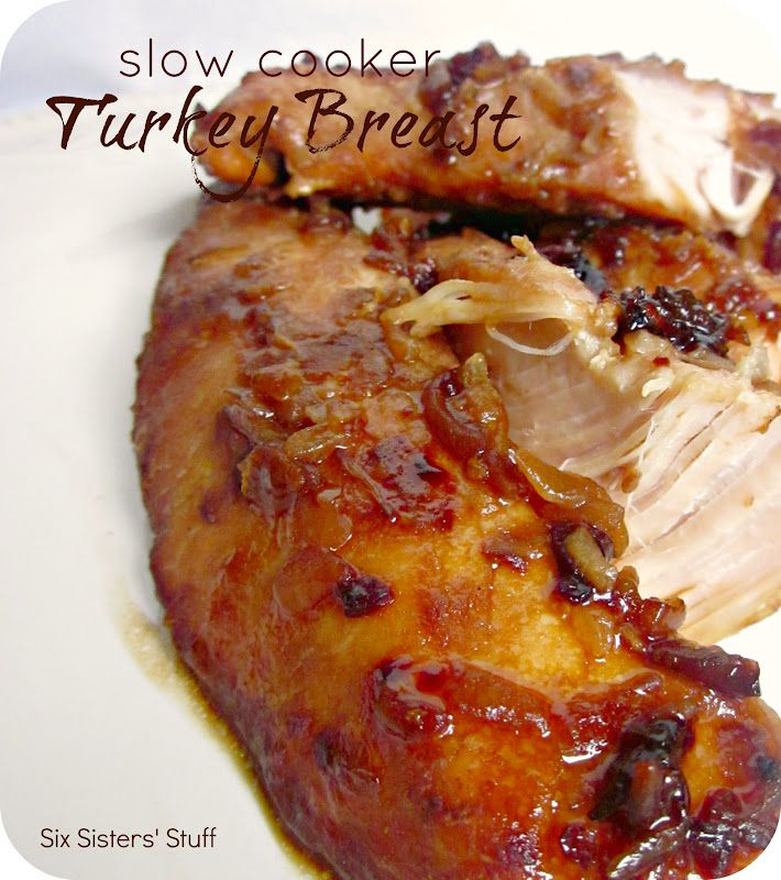 Slow Cooker Turkey Breast from sixsistersstuff.com.  A much easier alternative to the usual turkey dinner!