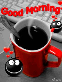 ♥ Good Hot Fresh Coffee To Start The New Day ♥...:)