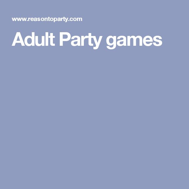 Adult Party games