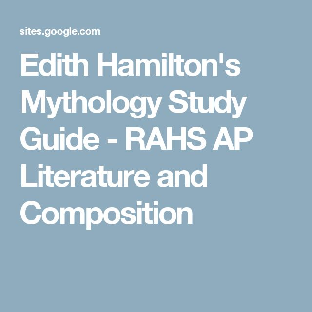 Edith Hamilton's Mythology Study Guide - RAHS AP Literature and Composition