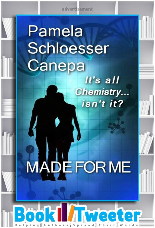 """Made for Me: It's all chemistry, isn't it?"" by Pamela Schloesser Canepa is in the BookTweeter bookstore. #bktwtr"