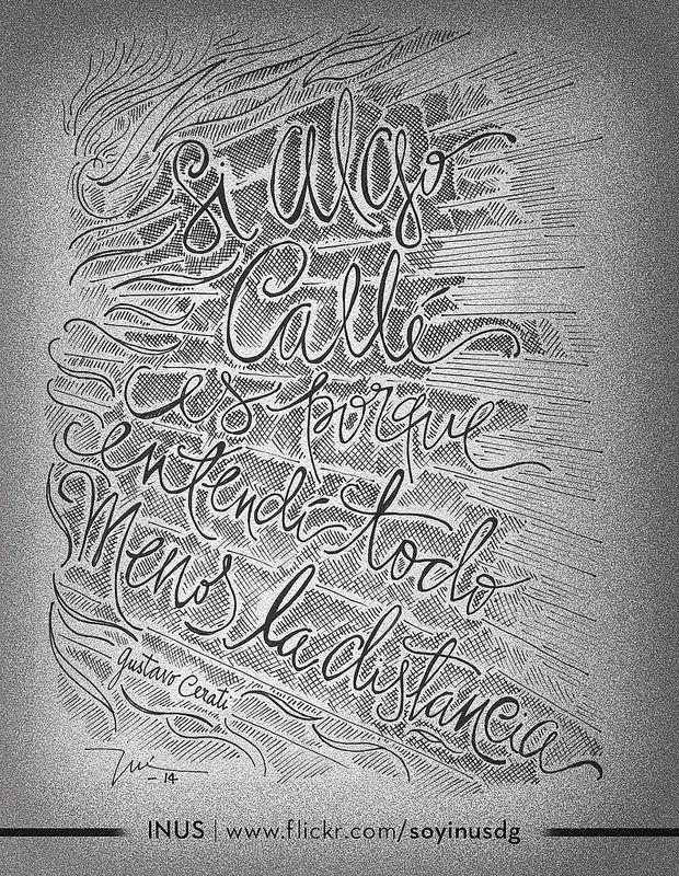 Si algo callé, es porque entendí todo, menos la distancia. #GustavoCerati > Por INUS > www.flickr.com/soyinusdg