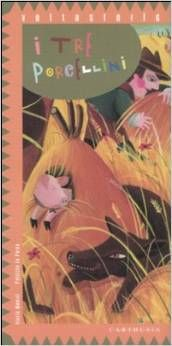 fiabe-per-bambini-I tre-porcellini - Collana Voltastorie - Carthusia