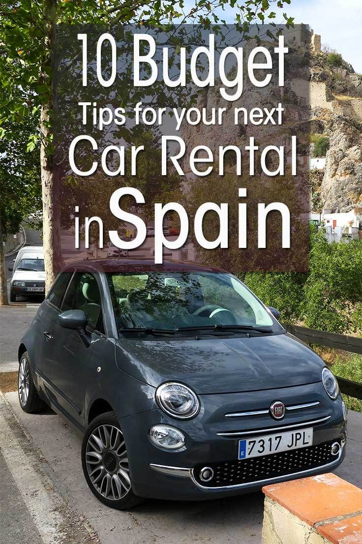 Money Saving Tips For Car Hire In Spain Budget Tips For Rental Cars Vakantie