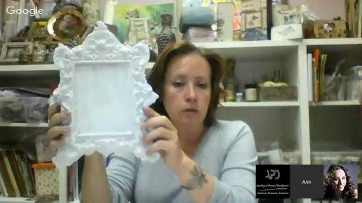 #МК Марина Жукова-декор рамки. Ручная работа