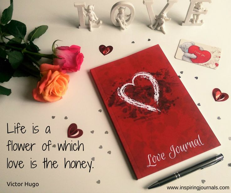 'Life is a flower of which love is the honey.' Victor Hugo  #lovejournal #valentinesday #mothersday