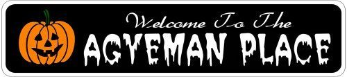 AGYEMAN PLACE Lastname Halloween Sign - 4 x 18 Inches by The Lizton Sign Shop. $12.99. Aluminum Brand New Sign. Predrillied for Hanging. Rounded Corners. 4 x 18 Inches. Great Gift Idea. AGYEMAN PLACE Lastname Halloween Sign 4 x 18 Inches - Aluminum personalized brand new sign for your Autumn and Halloween Decor. Made of aluminum and high quality lettering and graphics. Made to last for years outdoors and the sign makes an excellent decor piece for indoors. Great for...